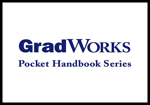 GradWorks Pocket Handbook Series