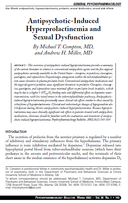 Michael T  Compton, MD: Antipsychotic-Induced Hyperprolactinemia and Sexual  Dysfunction