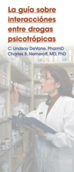 La guía 2016 sobre interacciones entre medicamentos psicotrópicos, Part 1
