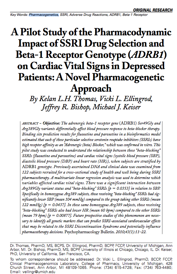 A Pilot Study of the Pharmacodynamic Impact of SSRI Drug Selection and Beta-1 Receptor Genotype (ADRB1) on Cardiac Vital Signs in Depressed Patients: A Novel Pharmacogenetic Approach