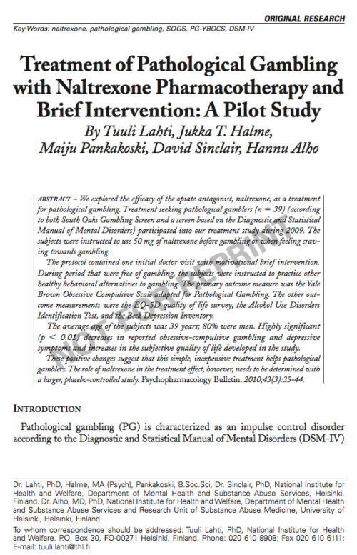 Treatment of Pathological Gambling with Naltrexone Pharmacotherapy and Brief Intervention: A Pilot Study