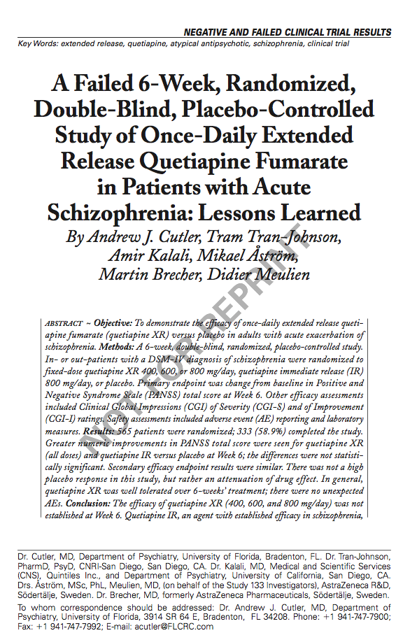 A Failed 6-Week, Randomized, Double-Blind, Placebo-Controlled Study of Once-Daily Extended Release Quetiapine Fumarate in Patients with Acute Schizophrenia: Lessons Learned