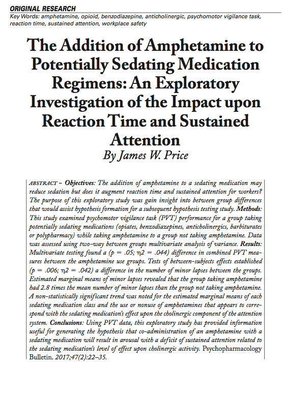 The Addition of Amphetamine to Potentially Sedating Medication Regimens: An Exploratory Investigation of the Impact upon Reaction Time and Sustained Attention