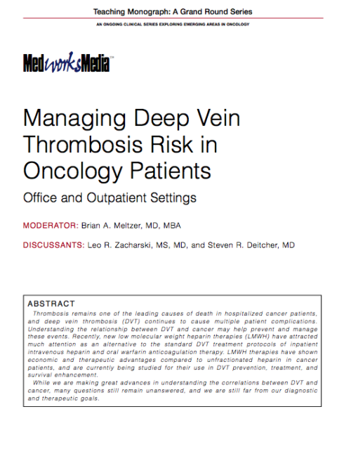 Managing Deep Vein Thrombosis Risk in Oncology Patients Office and Outpatient Settings