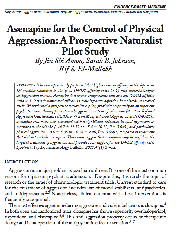 Asenapine for the Control of Physical Aggression: A Prospective Naturalist Pilot Study